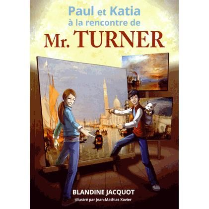 paul-et-katia-a-la-rencontre-de-monsieur-turner